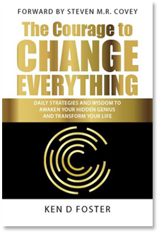 The Courage to Change Everything - book by Ken D Foster